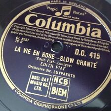 EDITH PIAF : LA VIE EN ROSE / UN REFRAIN COURAIT DAN LA RUE.  UK.78.rpm (1947)