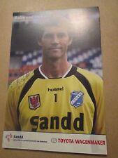 "Raimond van der Gouw AGOVV Apeldoorn signé FOOTBALL Photo 6x4""/Bi"