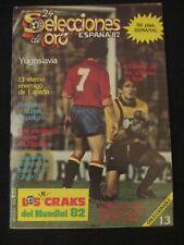 REVISTA SELECCIONES DE ORO MUNDIAL ESPAÑA 82 - 1982  YUGOSLAVIA