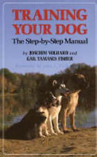 NEW Training Your Dog: The Step-by-Step Manual (Howell reference books)