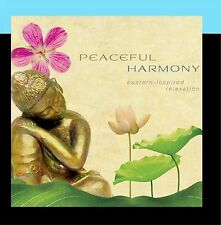 Peaceful Harmony: Eastern Inspired Relaxation [CD]