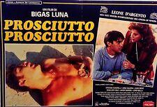 fotobusta lobby card PROSCIUTTO PROSCIUTTO bigas luna