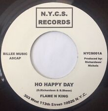 """Northern Soul-Flame N King""""Ho Happy Day"""" B/W Voices Of East Harlem""""Cashing In"""""""