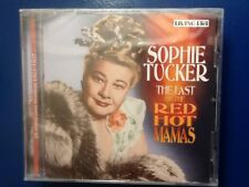 SOPHIE. TUCKER.        LAST. OF THE. RED HOT. MAMAS.         LIVING ERA. LABEL.