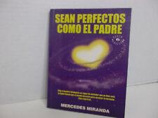 SEAN PERFECTOS COMO EL PADRE por MERCEDES MIRANDA
