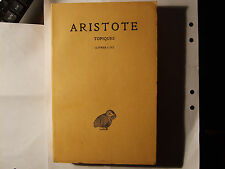 ARISTOTELES, Topiques (Topik), Livres I - IV (mehr nicht erschienen), Paris 1967