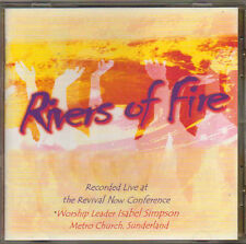RIVERS OF FIRE LIVE AT THE REVIVAL NOW CONFERENCE CD 1999