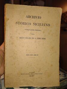 ARCHIVIO STORICO SICILIANO PUBBLICAZIONE PERIODICA DELLA SOCIETÀ SICILIANA...