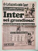 GAZZETTA DELLO SPORT 29 MAGGIO 1989 PERFETTA INTER 13 SCUDETTO CAMPIONE D'ITALIA