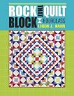 Rock That Quilt Block - Hourglass by Hahn, Linda -Paperback