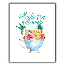 Make Tea Not War Metal Print Plaque Wall Sign Vintage inspirational quote