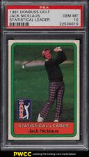 1981 Donruss Golf Jack Nicklaus STATISTICAL LDRS PSA 10 GEM MINT (PWCC)