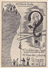 Singen AK 1937 Realschule Einjähriges Mittlere Reife Künstler unbekannt 1705175