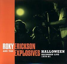 ROKY ERICKSON EXPLOSIVES Halloween LP 13th floor elevators bubble puppy 1978-81