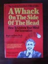 A Whack On the Side of the Head: How to Unlock You