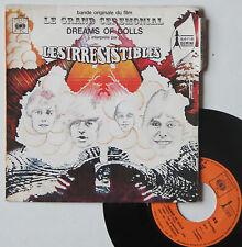 "Vinyle 45T Les Irresistibles  ""Dreams of dolls"""
