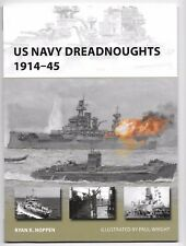 Osprey Vanguard US Navy Dreadnoughts 1914-45, VAN 208 Soft Cover Ref.  VF/NM ST