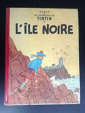 Album Hergé Tintin L Ile Noire B9 1954 BON ETAT PLUS à TBE