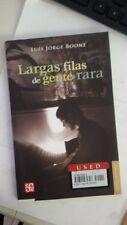 Largas filas de gente rara (Letras Mexicanas) (Spanish Edition) (Spanish) Paperb