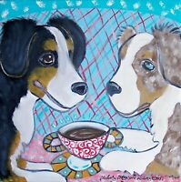AUSTRALIAN SHEPHERD Drinking Coffee Dog Pop Folk Vintage Art 8 x 10 Signed Print