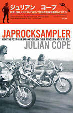 Japrocksampler: How the Post-war Japanese Blew Their Minds on Rock 'n' Roll by …