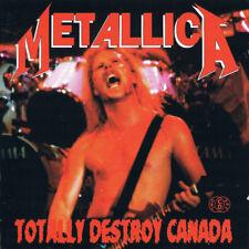 METALLICA Totally destroy Canada 2CD OTTIME CONDIZIONI