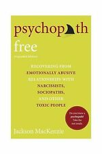 Psychopath Free (Expanded Edition): Recovering from Emotionally... Free Shipping