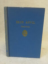 Willard Wattles  IRON ANVIL  Poems  1952 1stEd Falmouth Publishing House, Maine