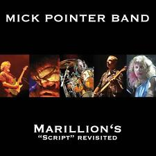 """DoCD Mick Pointer Band - Marillion's """"Script"""" Revisited (signed)"""