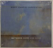 Mary Chapin Carpenter:  Between Here and Gone (CD 2004) NEW !  SEALED !