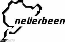 NEVERBEEN NURBURGRING Funny Car/Window/Van JDM VW VAG EURO Vinyl Decal Sticker