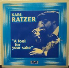 KARL RATZER - A fool for your sale