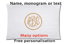Custom Pillow case White Embroidered Name Monogram Text Free Personalization