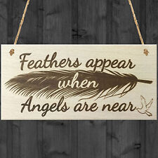 Feathers Appear When Angels Are Near Wooden Hanging Plaque Love Heaven Sign Gift