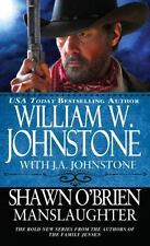 Shawn O'Brien Town Tamer: Manslaughter by William W. Johnstone and J. A. Johnsto