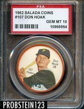 1962 Salada Tea Coin Junket #107 Don Hoak Pirates PSA 10 GEM MINT POP 3 ONLY