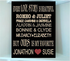 Wooden sign w vinyl quote Every love story is beautiful...W ITH Famous couples