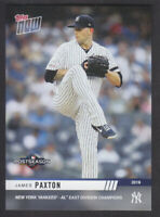 Topps Now Postseason 2019 - PS-43 James Paxton - New York Yankees PR 607