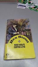NERO WOLFE CONTRO L'FBI, Rex Stout, Oscar Mondadori 1976, tascabile