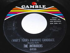 The Intruders: (Who's Your) Favorite Candidate / Me Tarzan You Jane 45 - Soul