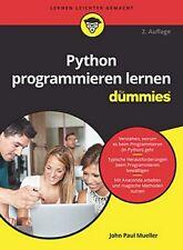 Python programmieren lernen für Dummies John Paul Mueller