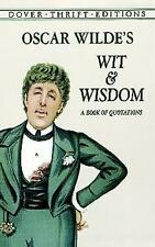 Oscar Wilde's Wit and Wisdom: A Book of Quotations by Oscar Wilde (Paperback, 1998)