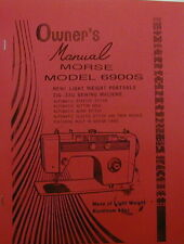 Morse Model 6900S Sewing Machine Instruction Manual [ Enlarged Copy ]
