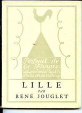 LILLE par René Jouglet 1926 - ex numéroté sur Velin - NORD PAS-DE-CALAIS