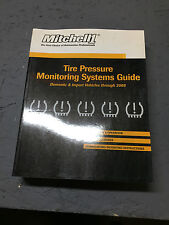 MITCHELL 1 TIRE PRESSURE MONITORING SYSTEMS GUIDE VEHICLES THROUGH 2008