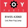 81455-42060 Toyota Led, rear fog lamp 8145542060, New Genuine OEM Part