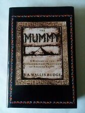 The Mummy A History of the Extraordinary Practices of Ancient Egypt 1989