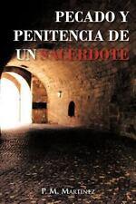 Pecado y Penitencia de un Sacerdote by P. M. Martínez (2012, Paperback)