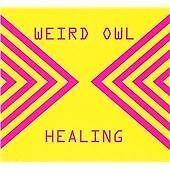 Weird Owl - Healing (2013)