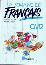 The week of French cm2 nathan * textbook * 1988 * eo * adam kaizer